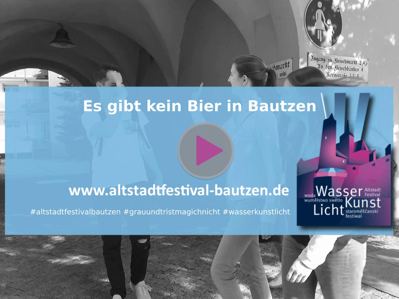 Altstadtfestival 2018 Es gibt kein Bier in Bautzen
