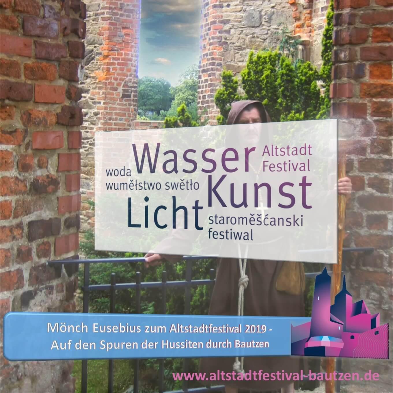 Beitrag Mönch Eusebius zum Altstadtfestival 2019